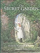 The Secret Garden By Frances Hodgson Burnett and Illustrated By Graham Rust