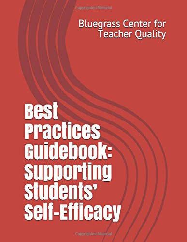 Best Practices Guidebook: Supporting Students' Self-Efficacy