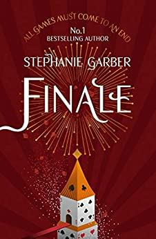 Finale: Caraval Series Book 3 (Caraval 3) (English Edition) par [Stephanie Garber]