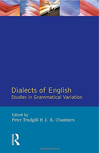 Dialects of English:Studies in Grammatical Variation