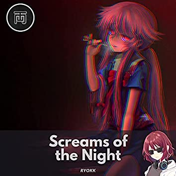Screams of the Night