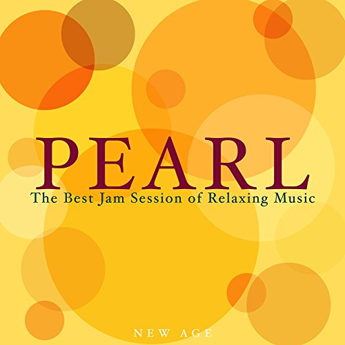 Pearl - The Best Jam Session of Relaxing Music with Nature Sounds