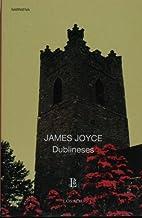 Dublineses (Biblioteca Clasica Y Contemporanea) by James Joyce (2005-10-01)