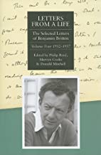 Letters from a Life: The Selected Letters of Benjamin Britten, 1913-1976: Volume Four: 1952-1957: 4