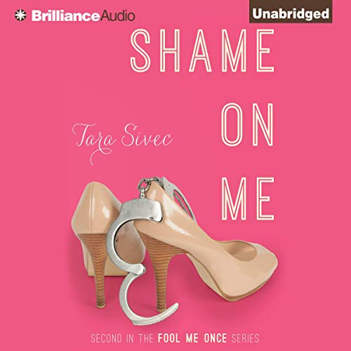 Shame on Me: Fool Me Once, Book 2
