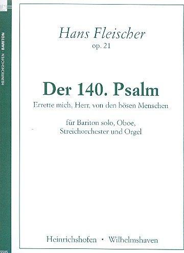 Errette mich Herr von den bösen Menschen op.21 : für Bariton, Oboe, Streichorchester und Orgel, Partitur