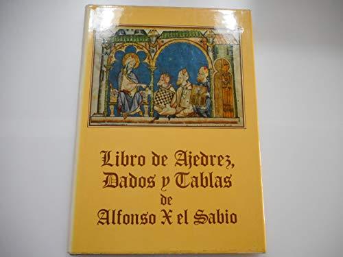 Libro de ajedrez, dados y tablas de Alfonso X el Sabio