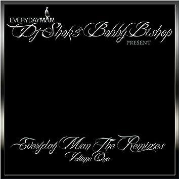 Everyday Man (DJ Shok Remixes Volume One)