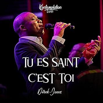 Tu es saint & c'est toi (Live)