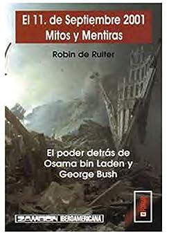 11 DE SEPTIEMBRE 2001 MITOS Y MENTIRAS