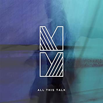 All This Talk - EP
