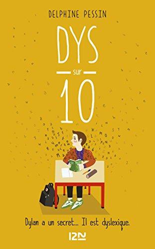 Dys sur dix - suivi de sa version adaptée aux dyslexiques (Hors collection sériel)