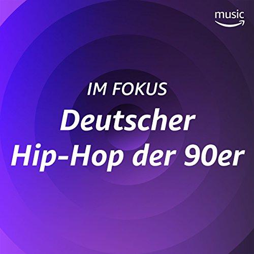 Im Fokus: Deutscher Hip-Hop der 90er