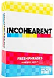 Incohearent Fresh Phrases Expansion Pack - Designed to be Added to Incohearent Core Game