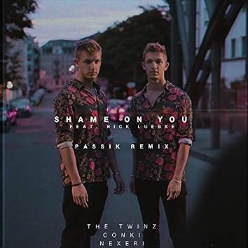 Shame On You (PASSIK Remix)