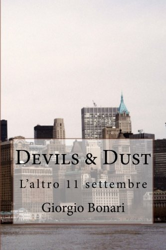 Devils & Dust: L'altro 11 settembre