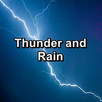 Thunder and Rain Sounds Nature Sounds