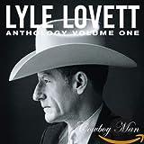 Songtexte von Lyle Lovett - Anthology, Volume 1: Cowboy Man