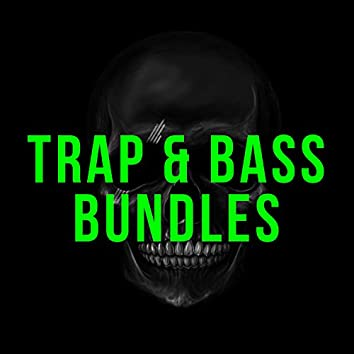 Trap and amp; Bass Bundles