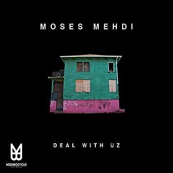 Deal with Uz