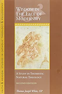 scheda wisdom in the fact of modernity: a study in thomistic natural theology