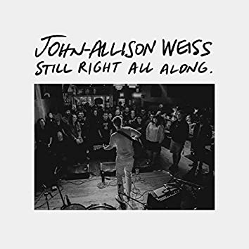 ...Still Right All Along (Live Sessions)
