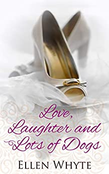 Love, Laughter and Lots of Dogs (Winthrop Family Book 1) by [Ellen Whyte]