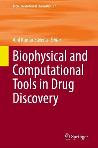 Biophysical and Computational Tools in Drug Discovery: 37 (Topics in Medicinal Chemistry)