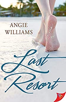 Last Resort by [Angie Williams]