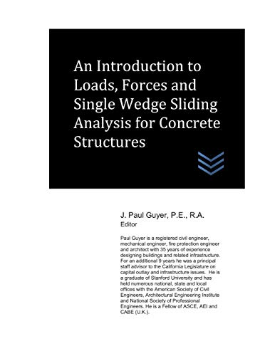 An Introduction to Loads, Forces and Single Wedge Sliding Analysis for Concrete Structures