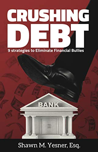 Crushing Debt: 9 Strategies to Eliminate Financial Bullies (English Edition)
