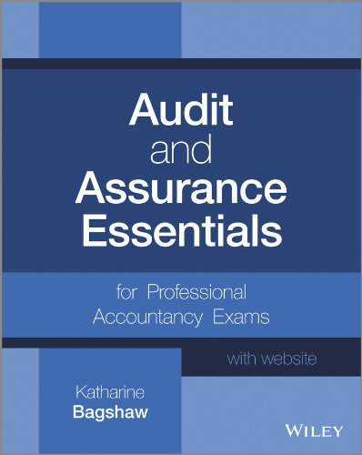 Audit and Assurance Essentials: For Professional Accountancy Exams. + Website