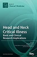 Head and Neck Critical Illness: Basic and Clinical Research Implications