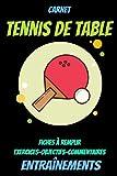 Carnet Tennis de table -carnet d'entraînement tennis de table-tennis...