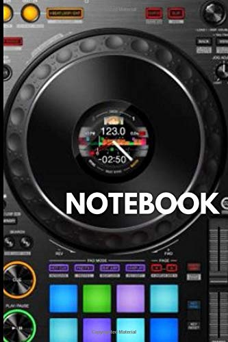DJ NOTEBOOK, Perfect Gift for DJ lovers - Music Notebook / Journal for DJ Musical, Diary, Logbook .. Perfect DJ Notebook with 120 pages: DJ Notebook, Perfect Gift for DJ Fan