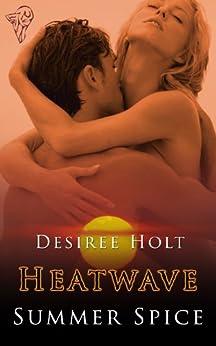 Heatwave: Summer Spice by [Desiree Holt]