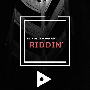 Riddin'