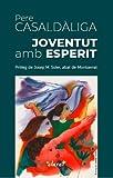 Joventut amb Esperit (Catalan Edition)