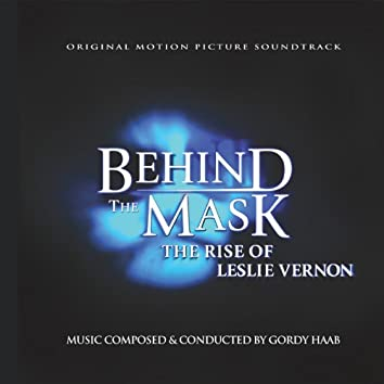 Behind The Mask: The Rise Of Leslie Vernon, Original Motion Picture Soundtrack