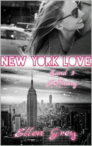 NEW YORK LOVE 3: Hoffnung
