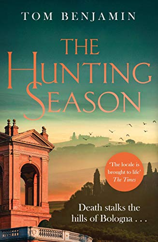 The Hunting Season (Daniel Leicester 2) by [Tom Benjamin]