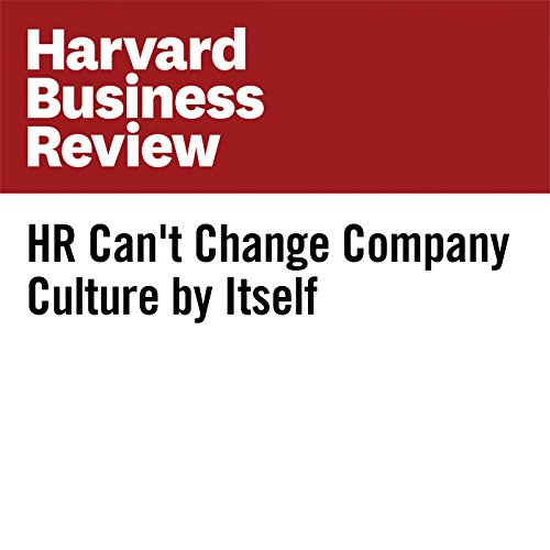 HR Can't Change Company Culture by Itself audiobook cover art