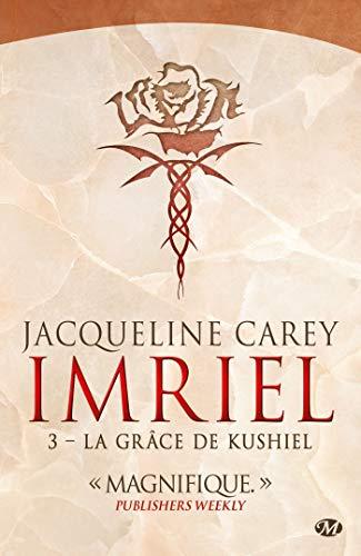 Imriel Tome 3 La Grace De Kushiel