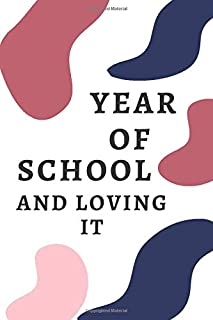 YEAR OF SCHOOL AND LOVING IT (white cover, black, Pink, Bay Of Many, Contessa): Year Of School And Loving It / Journal / D...