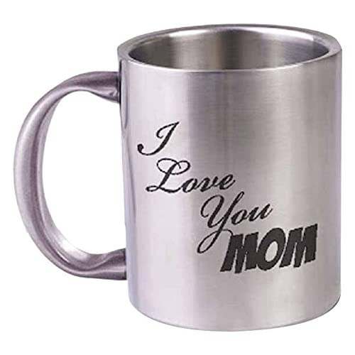 Hot Muggs I Love You Mom Stainless Steel