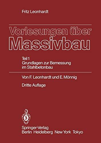 Vorlesungen über Massivbau: Teil 1: Grundlagen zur Bemessung im Stahlbetonbau (German Edition), Dritte Auflage