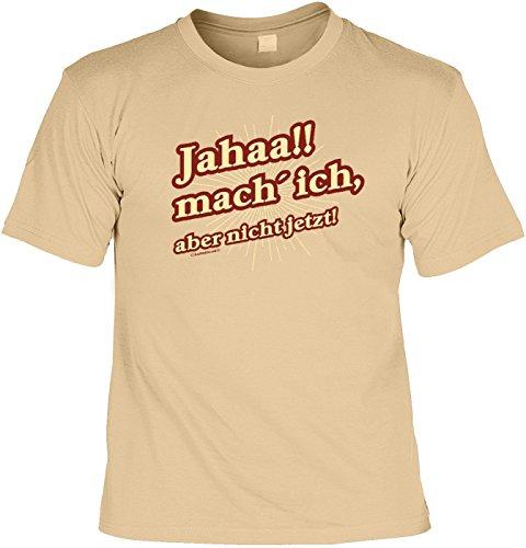 T-Shirt Funshirt - Jahaa! Mach ich aber nicht jetzt - witziges Spruchshirt als Geschenk für den Aufschieber