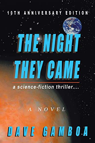 The Night They Came: A Science-fiction...