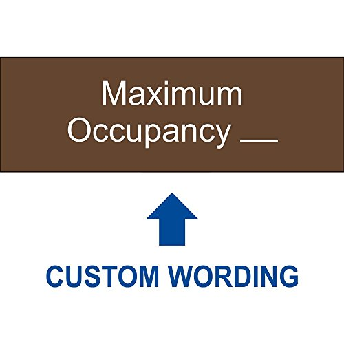 Maximum Occupancy Sign with Your Custom Number, 8 x 3 Inch Brown Acrylic Plastic for Office, Retail by ComplianceSigns