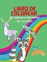 Libro de Colorear de Animales para Niños de 3 a 8 años: Mi primer libro de colorear de animales, libro de colorear educativo, gran regalo para niños y niñas